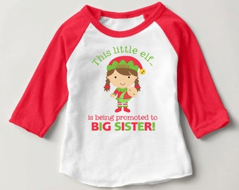 Personalized This little elf...is being promoted to BIG SISTER! Red Baseball Raglan Shirt - Christmas Pregnancy Announcement