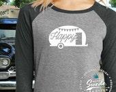 Happy Camper Shirt ~ Ladies Raglan Three-Quarter Sleeve Baseball T-Shirt