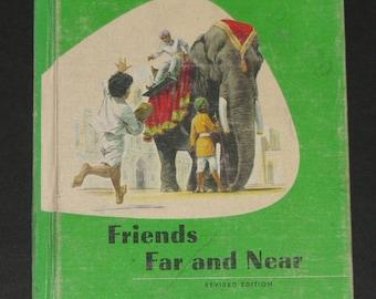 1957 Friends Far and Near - Ginn Basic Readers - third grade