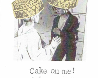 Cake On Me A-Ha Birthday Card | Funny 80's Retro Music Humor Pun Take On Me Dessert Food Baking Hipster Weird