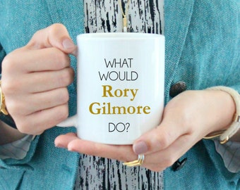 What Would Rory Gilmore Do? Coffee Mug  / black and white coffee mug - ceramic luke's diner - Gilmore Girls Rory - logan jess dean yale