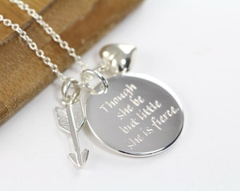 Though She Be But Little She is Fierce Pendant Necklace, Shakespeare Quote Engraved Jewelry 925 Sterling Silver