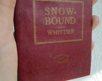 SNOW-BOUND and other Poems by John Greenleaf Whittier - Miniature Book Little Leather Library 1920s Antique Vintage