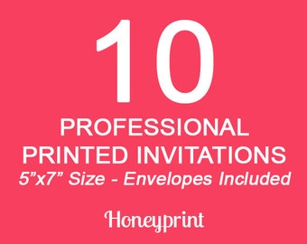 10 Printed Invitations with Envelopes Included, Professional Press Printing