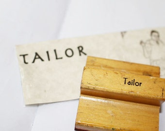 Vintage Wood Rubber Stamp TAILOR