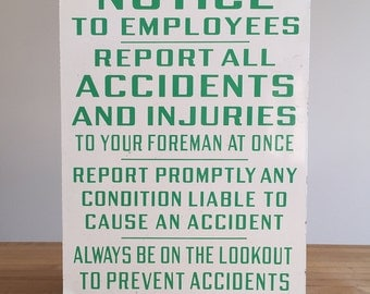 Vintage Notice Sign - Industrial Factory Safety Sign - Report Accidents