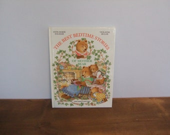 Best Bedtime Stories of Mother Bear by Anne-Marie Dalmais