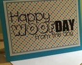 Happy Woofday From the Dog Greeting Card