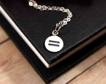 Equality Necklace, Equal Rights, Gay Pride Necklace, LGBTQ Necklace, Gender Equality, Equal Charm, Sterling Silver Necklace