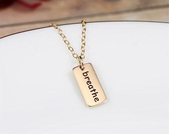 Gold Breathe Necklace | Breathe Charm | Breathe Jewelry | Yoga Jewelry | Yoga Necklace | Meditation | Fitness | Breathe Inspirational