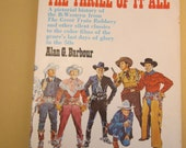 B-Western Movies -The Thrill of It All - Pictoral Film History - Alan G Barbour - Classic American Cinema - Entertainment Industry