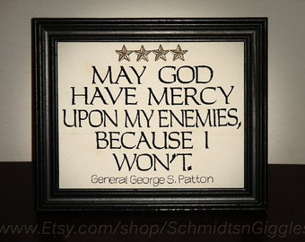"General Patton quote "" God Have Mercy "" 8x10 inch Framed Embroidery- adjustable in color US Army George Patton Funny sign military humor"