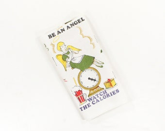 Vintage Towel - Sweet'n Low - Be an Angel Watch the Calories - Diet Aid - Printed Linen Dish Towel 1960s