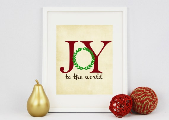 Joy to the World Printable Wall Print, Christmas Decor, Digital Print, Holiday 8x10