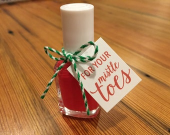 For Your Mistletoes Tags for Nail Polish Bottles - Set of 6