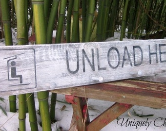 Ski UNLOAD HERE SIGN~ Cabin Lodge~Gift for Skier~goggles helmet ski poles-Coat Rack~Towel Rack