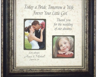 Father of the Bride Dad Gift Frame Personalized Picture Frame Wedding Gift for Parents Today A Bride Forever Your Little Girl 16 X 16