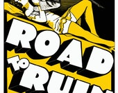 Road to Ruin Vintage Reprint Poster