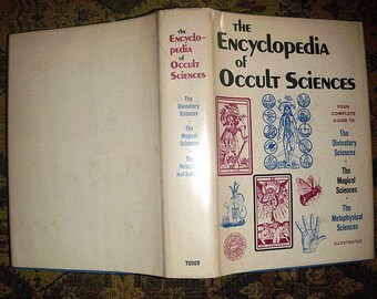 Encyclopedia of Occult Sciences - Vintage Esoteric Book - Hardcover w/ DJ - Magic, Alchemy, Theosophy, Divination, etc... 1968 First ed.