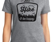Just Hike And Be Happy Camping Unisex & Women's T-shirt Short Sleeve 100% Cotton S-2XL Great Gift (T-CA-18)