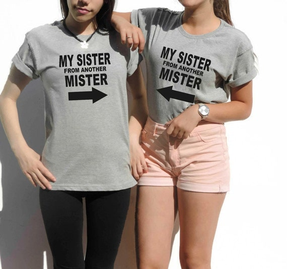 Matching Best Friends Shirts set gift for best friend My SISTER From Another Mister printed t-shirts by FavoriTee Bestfriends gift