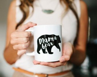 Mama Bear, Mom Gift, Mug. Mama Bear Mug, Mothers Day Gift, New Mom Gift, Baby Shower Gift, Mom Gift, Mom Mug, Gifts for mom