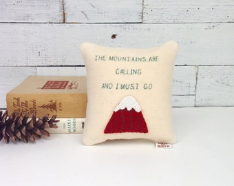 The Mountains Are Calling Pillow, Lodge Decor,Cabin Decor,Rustic Home Decor, Mountain Pillow, John Muir Quote,Mountain Pillow,Gift for Hiker