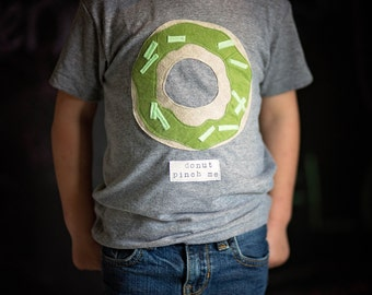 """Swanky Shank """"Donut Pinch Me"""" Baby and Big Kid Tee; St Pattys Day Tee; St Patricks Day"""