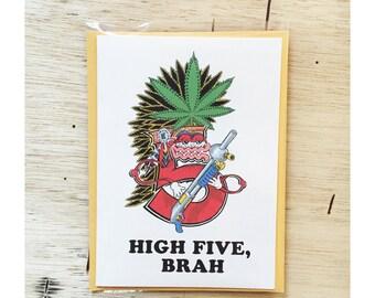 Funny Greeting Card, Blank Card, Stoner Card, Best Friend Card, Funny Friend Card, Just Because Card