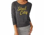 Piitsburgh Shirt. Vintage Style Womens Pullover. Steel City.