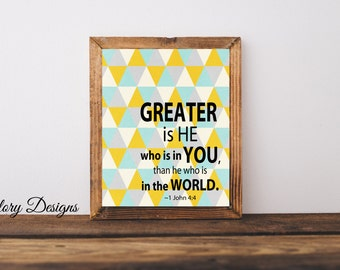 Printable, Bible Verse, Greater is He who is in you verse, 1 John 4:4, Scripture Printable, Scripture Art