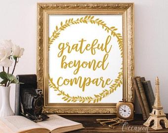 Printable Thanksgiving sign, Grateful Beyond Compare, thanksgiving decor, Fall decor, fall home decor, Autumn Wall Decor, 8x10, FT1