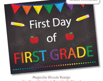 First Day of School Chalkboard, Printable Back to School Chalkboard, First Day of First Grade Chalkboard, 8x10 Instant Download File