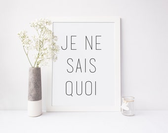 "Je Ne Sais Quoi Art Print // Wall Art Decor // Digital Art Print  // 5x7"" or 8x10"""