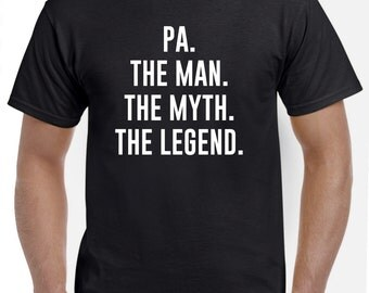 Pa Gift-Pa Shirt-The Man The Myth The Legend Funny Pa T Shirt Fathers Day Gift