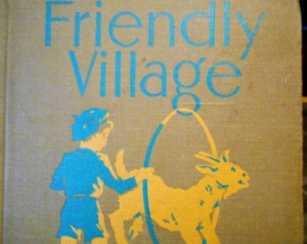 Friendly Village  The Alice and Jerry books