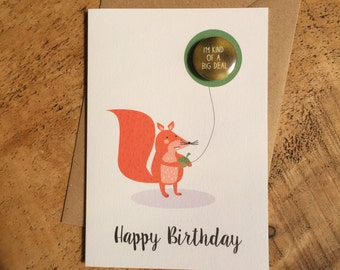 Happy Birthday Card / Squirrel Card / Happy Birthday Nutter / Badge Card / I'm kind of a big deal