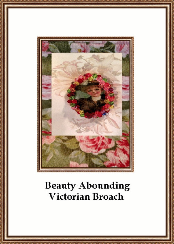 Beauty Abounding  Victorian Maiden Broach or Pin