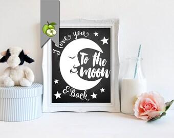 I love you to the moon, and back, printable, Nursery art, nursery art print, new baby, gift, Gift for Godchild, nursery decor, moon, stars