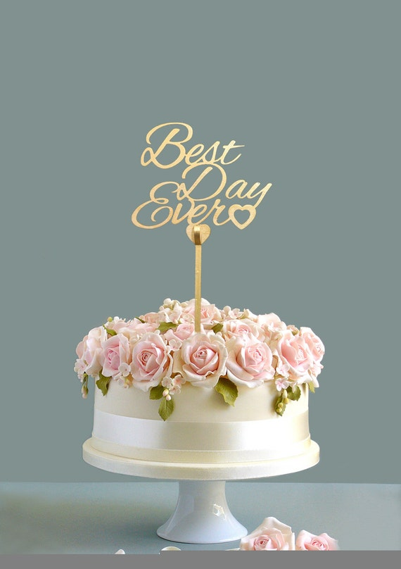 best wedding cake toppers ever wedding cake topper best day cake topper gold cake 11703