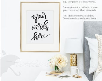 Calligraphy Print - Custom Calligraphy - Custom Hand Lettering - Hand Lettered Sign - Custom Name - Custom Signs