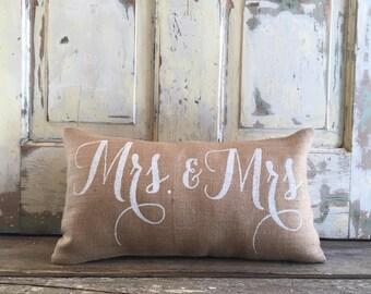 Burlap Pillow -  Mrs. & Mrs. pillow | Wedding/Anniversary Gift | Gay Pride | LGBT | Lesbian wedding | Commitment Ceremony | Wedding shower
