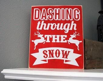 """12x14"""" Dashing Through The Snow Wood Sign - Christmas - Winter - Reindeer - Santa - Home - Home Decor - Christmas Decor - St. Nick"""