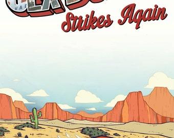Sex Bomb Strikes Again (a graphic novel)