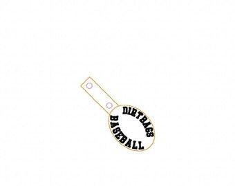 Dirtbags Baseball - Team Name - In The Hoop - Snap/Rivet Key Fob - DIGITAL EMBROIDERY DESIGN