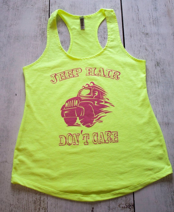Jeep Hair Don't Care Racer Back Tank T Shirt