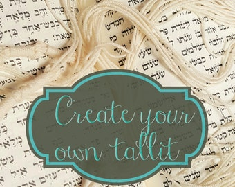 Custom Tallit, Jewish Prayer Shawl, Handmade Tallit, Personalized Tallit, Jewish Wedding, Bat Mitzvah, Bar Mitzvah