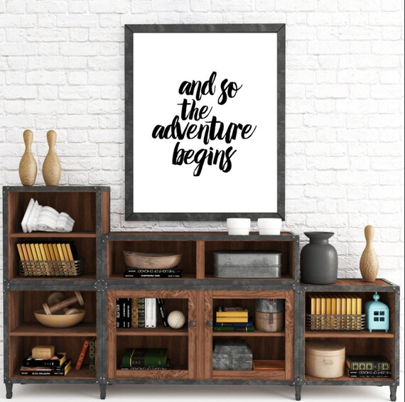 And So The Adventure Begins. Black and White Minimalist. Wanderlust Typography, Wall Art Prints, Instant Download