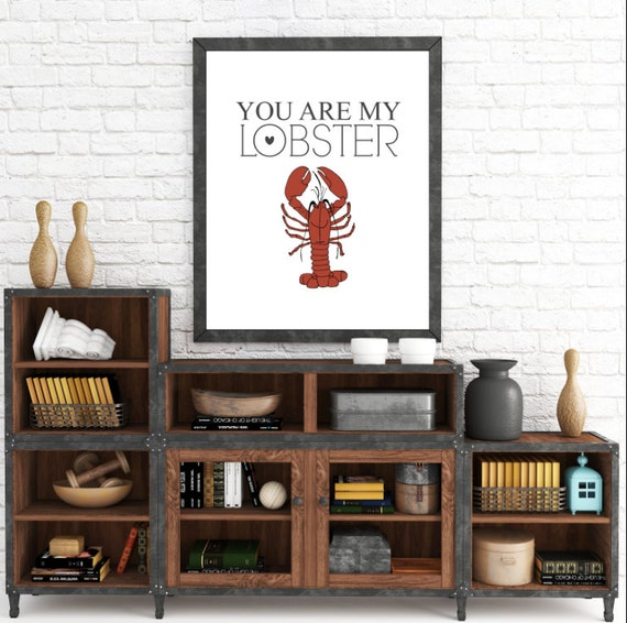You Are My Lobster, Bedroom Decor, Kitchen Wall Decor, Fun Home, Wall Art Prints, Typography, Instant Download, ADOPTION FUNDRAISER