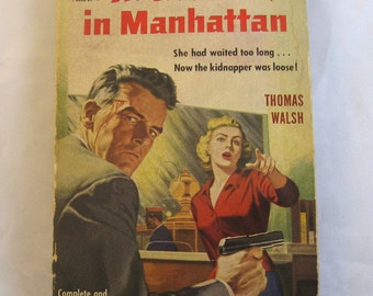 Nightmare in Manhattan by Thomas Walsh. Vintage 1951 book. pulp fiction, noir, mystery, thriller